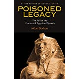 Poisoned Legacy: The Fall of the 19th Egyptian Dynasty