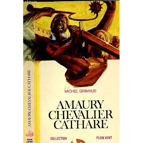 Amaury chevalier cathare collection Plein Vent n°78