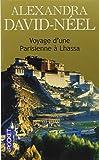 Voyage D'Une Parisienne a Lhassa