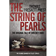 The String of Pearls: The Original Tale of Sweeney Todd, the Demon Barber of Fleet Street (English Edition)