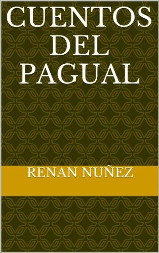 Cuentos del Pagual por Renán Núñez