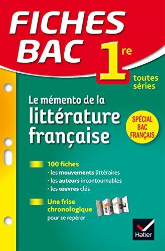 Le mémento de la littérature française 1re toutes séries par Hélène Potelet