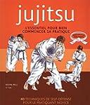 Jujitsu : L'essentiel pour bien comme...