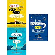 what not to do if you turn invisible, the 1,000-year-old boy and time travelling with a hamster 3 books collection set by ross welford