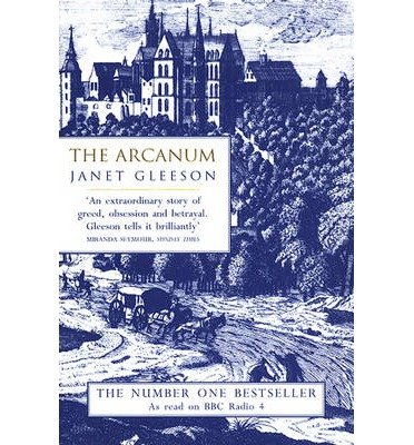 [(The Arcanum: Extraordinary True Story of the Invention of European Porcelain )] [Author: Janet Gleeson] [Jun-1999]