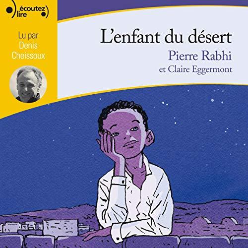 L'enfant du désert par  Pierre Rabhi