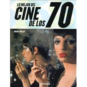 Best Movies of the 70s (Taschen 25. Aniversario)