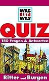 Was ist was, Quizblock, Ritter und Burgen (WAS IST WAS Quizblöcke)