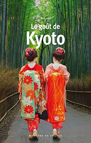 Descargar Libro Le goût de Kyoto de Collectifs