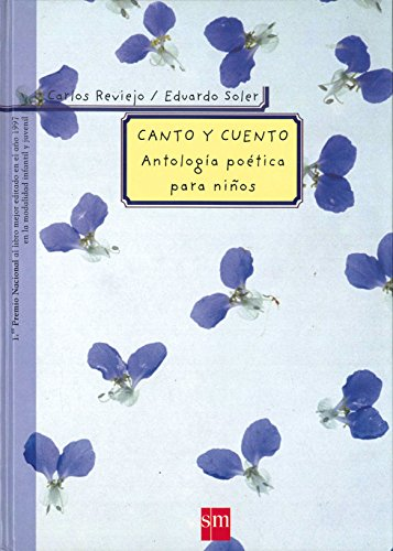 Canto y cuento/ Songs and Stories: Antologia Poetica Para Ninos/ Poetic Anthology for Children