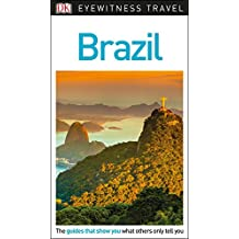 DK Eyewitness Travel Guide Brazil (Eyewitness Travel Guides)