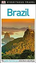 DK Eyewitness Travel Guide: Brazil (Eyewitness Travel Guides)