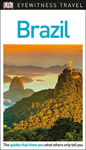 DK Eyewitness Brazil Travel Guide (Eyewitness Travel Guides)