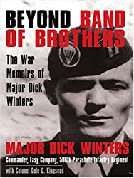 Beyond Band of Brothers: The War Memoirs of Major Dick Winters (Thorndike Nonfiction) by Dick Winters (2006-11-22)