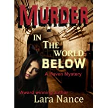 Murder in the World Below (A Haven Mystery Book 1)