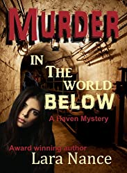 Murder in the World Below (A Haven Mystery Book 1) (English Edition)