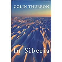 In Siberia (Wheeler Compass) by Colin Thubron (2001-09-27)