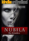 Das Erwachen (Nubila-Reihe 1)