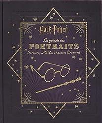 Harry Potter -  Dictionnaire des personnages - tome 1 - Harry Potter : La Galerie des portraits : Sorciers, Moldus et autres Cracmols