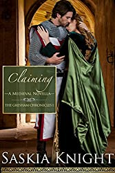 Claiming-A Medieval Romance (The Gresham Chronicles Book 1)