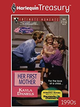 Her First Mother (Intimate Moments) de [Daniels, Kayla]