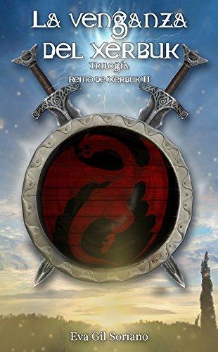 La venganza del xerbuk. Trilogía Reino de Xerbuk II