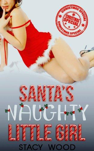 Santa's Naughty Little Girl (An Erotic Christmas Romance) (English Edition)