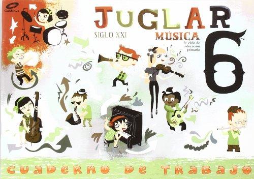 Proyecto Juglar Siglo XXI. Música. EP 6 - Cuaderno 6 por Vv.Aa.