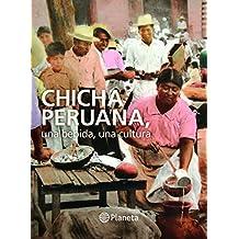 Chicha Peruana: Una bebida, una cultura