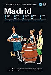 Madrid: The Monocle Travel Guide Series (2015-11-25)