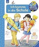 Ich komme in die Schule (Wieso? Weshalb? Warum?, Band 14) - Doris Rübel