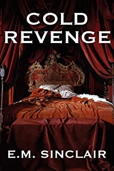 Cold Revenge by [Sinclair, E.M.]
