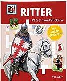 Rätseln und Stickern: Ritter (WAS IST WAS Rätselhefte)