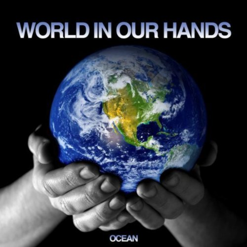 Ocean-World In Our Hands
