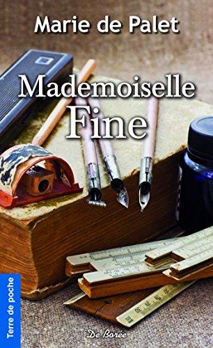 Mademoiselle Fine (Terre de poche) par Marie de Palet