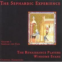 The Sephardic Experience Volume 3: Gazelle and Flea