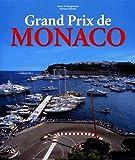 Grand Prix de Monaco (Sports) - Rainer W. Schlegelmilch