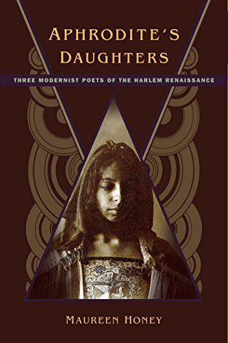 Aphrodite's Daughters: Three Modernist Poets of the Harlem Renaissance (English Edition)