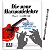Die Neue Harmonielehre 1 - Ein musikalisches Arbeitsbuch für Klassik, Rock, Pop und Jazz von Frank Haunschild - Lehrbuch mit Musik-Bleistift - 610101-9783927190009 -