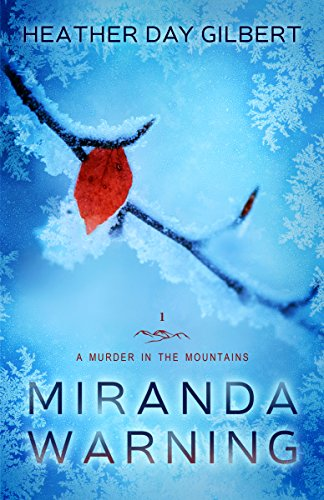 Miranda Warning (A Murder in the Mountains Book 1) (English Edition) -