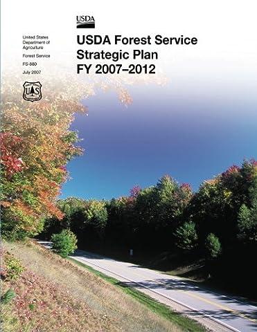 USDA Forest Service Strategic Plan FY 2007-2012