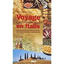 Voyage gastronomique en Italie Relié (Ancien prix Editeur : 24 Euros)