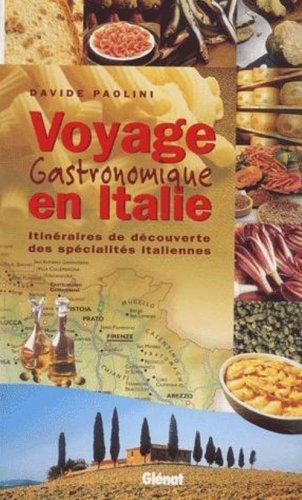 Voyage gastronomique en Italie Relié (Ancien prix Editeur : 24 Euros) par Paolini
