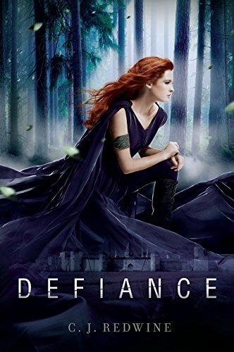 Defiance (Defiance Trilogy) by C. J. Redwine (2013-08-27)