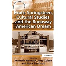 Bruce Springsteen, Cultural Studies, and the Runaway American Dream (Ashgate Popular and Folk Music Series) by Jerry Zolten (2012-02-28)