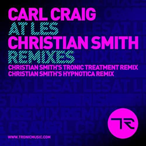 At Les (Christian Smith's Tronic Treatment Remix)