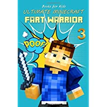 Books for Kids: Ultimate Minecraft Fart Warrior 3: (A Hilarious Book for Kids Age 6-10) (Unofficial Minecraft book)