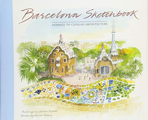 Barcelona Sketchbook: homage to Catalan Architecture por Marcus Binney