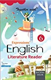 Together With Expressions English Literature Reader - 6