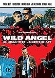Wild Angel - Ungezähmte Leidenschaft (Bad Love / Love Is Like That)